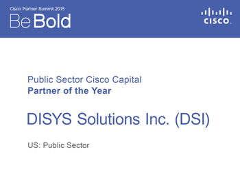 U.S. Public Sector Capital Partner of the Year at 2015 Cisco Partner Summit